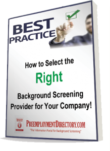 Best Practices for Selecting a Background Screening Firm
