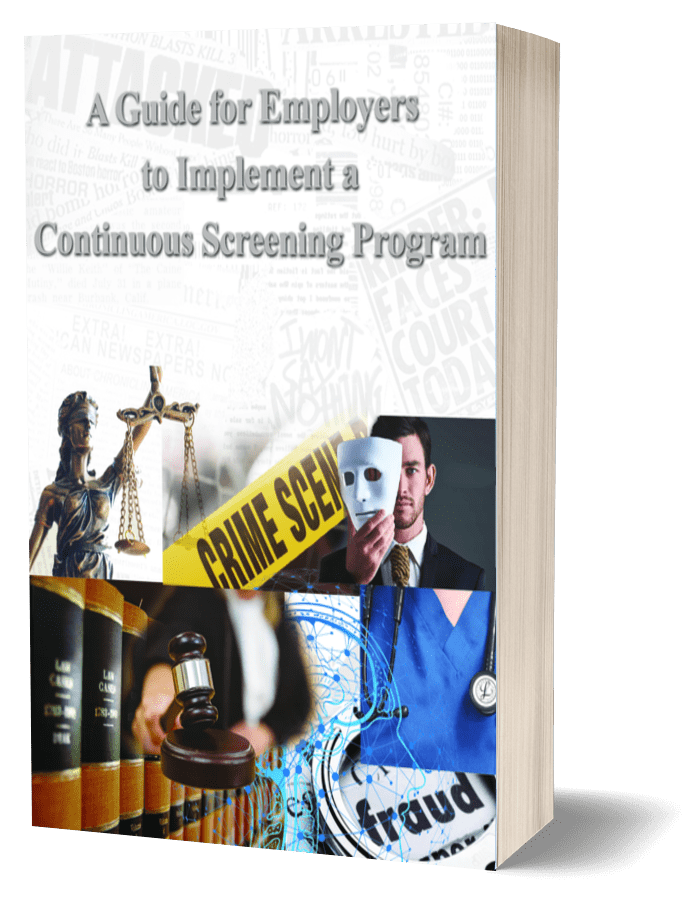 A Guide for Employers to Implement Continuous Screening